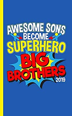 Awesome Superhero Big Brother Journal - Notebook: Proud Son - Comic Theme Half Lined Half Blank Page, New Baby Draw and Write Story Note Book (Older Sibling Kid Gifts Vol 3)