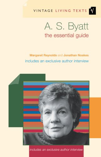 A.S. Byatt: The Essential Guide