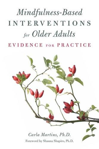 (Mindfulness-Based Interventions for Older Adults: Evidence for Practice)