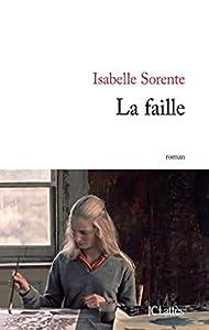 vignette de 'La faille (Isabelle Sorente)'
