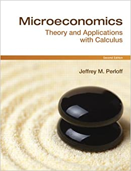 Microeconomics: Theory and Applications with Calculus, 2nd Edition