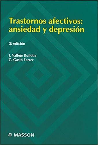 Servicios gratuitos de descarga de libros web. Trastornos afectivos: Ansiedad y depresión PDF RTF