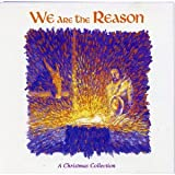 We Are the Reason