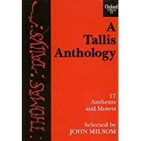 A Tallis Anthology: 17 Anthems and Motets: Vocal Score (Tudor Church Music)