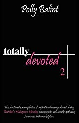 Totally Devoted 2