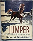 img - for JUMPER, THE LIFE OF A SIBERIAIN HORSE book / textbook / text book