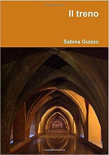 Beste Hörbücher herunterladen Il treno (Italian Edition) 1326254278 in German DJVU