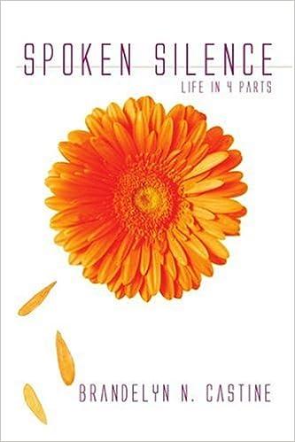Book Spoken Silence: Life in 4 Parts