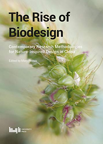 Inspired Nature Designs - Rise of Biodesign, The: Contemporary Research -  Methodologies for Nature-inspired Design in China