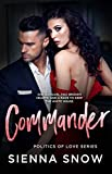 Commander (Politics of Love Book 3)