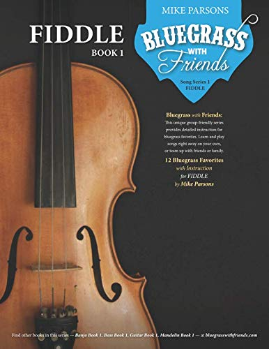 Bluegrass with Friends: Fiddle Book 1