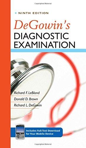 DeGowin's Diagnostic Examination, Ninth Edition by Richard F. Leblond (2008-12-01)