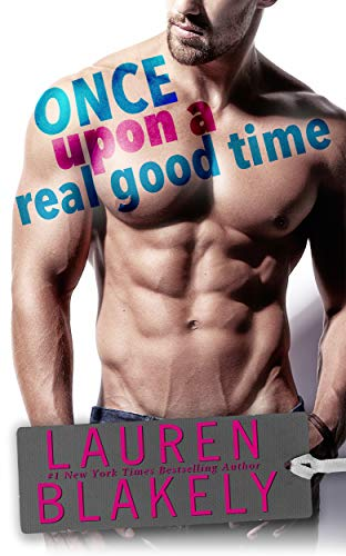 Once Upon A Real Good Time (Heartbreakers Book 1) ()