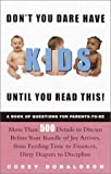 Don't You Dare Have Kids until You Read This!, Corey Donaldson, 0609809121