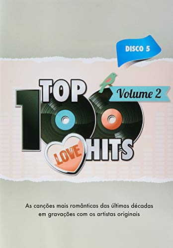TOP 100 LOVE HITS