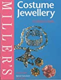Miller's Costume Jewellery: A Collector's Guide (Miller's Collector's Guide)