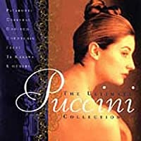 The Ultimate Puccini Collection