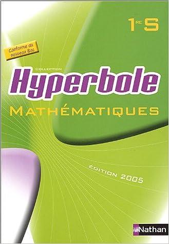 Mathématiques Hyperbole 1e S : Programme 2005 pdf, epub