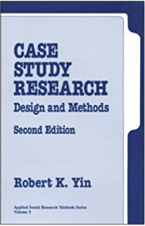 Case Study Research  Design and Methods  middot  Robert K  Yin Gedeeltelijke weergave