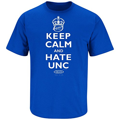 Duke Basketball Fans. Keep Calm and Hate UNC Blue T-Shirt (Large)