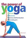 The Power of Yoga, Vimla Lalvani, 1591201179