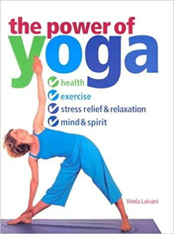 The Power of Yoga: Vimla Lalvani: 9781591201175: Amazon.com ...