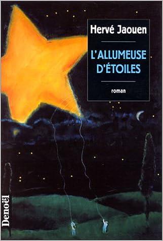 L'allumeuse d'étoiles - Hervé Jaouen sur Bookys