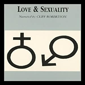 Love and Sexuality Audiobook