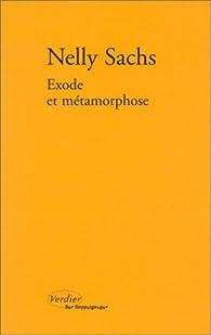 Exode et métamorphose par Nelly Sachs