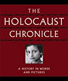 img - for The Holocaust Chronicle by Marilyn J. Harran (2000-09-01) book / textbook / text book