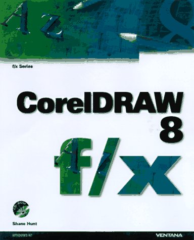 Coreldraw 8 F/X: Inventive Techniques & Outrageous Effects
