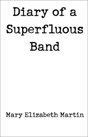 Diary of a Superfluous Band pdf epub