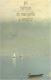 De Marquette à Veracruz, Harrison, Jim