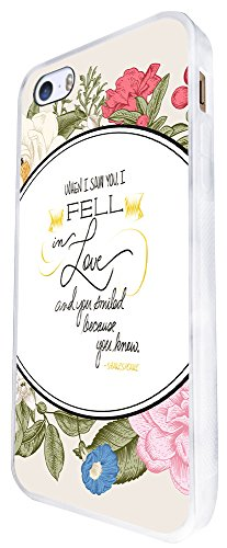 275 - Shabby Chic Floral When I Saw You I Fell In Love And You Smiled Because You Knew It Shakespeare Quote Design iphone SE - 2016 Coque Fashion Trend Case Coque Protection Cover plastique et métal -