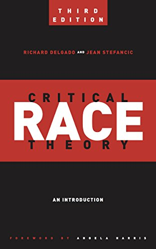 Critical Race Theory (Third Edition): An Introduction (Critical America)