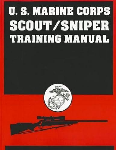 amazon com u s marine corps scout sniper training manual rh amazon com marine corp training manual Marine Corps Handbook