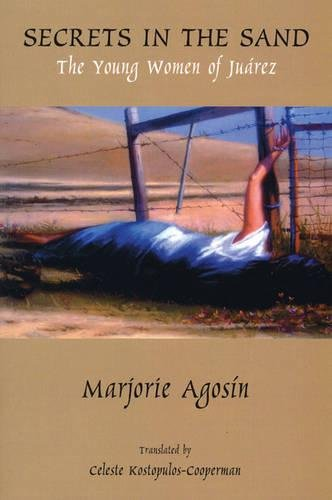 Secrets in the Sand: The Young Women of Juarez (English and Spanish Edition)