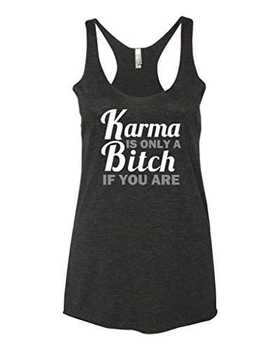 Panoware Women's Funny Graphic Tank Top   Karma Is Only a Bitch If You Are, Vintage Black, (Black Karma Apparel)