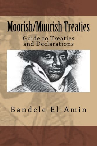 Moorish/Muurish Treaties: Guide to Treaties and Declarations