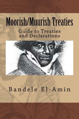 Moorish/Muurish Treaties: Guide to Treaties and Declarations