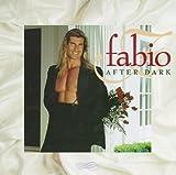 Fabio After Dark - Fabio