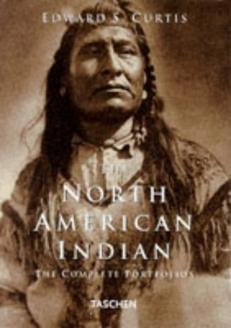 The North American Indian: The Complete Portfolios (Indian Photographs Curtis)