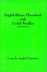 English-Khmer Phrasebook with Useful Wordlist: (For Cambodians)