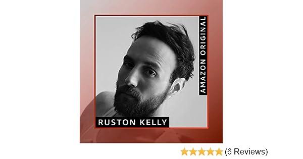 All Too Well (Amazon Original) by Ruston Kelly on Amazon