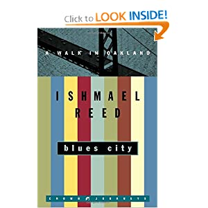 Blues City: A Walk in Oakland (Crown Journeys) Ishmael Reed