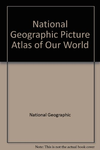 national-geographic-picture-atlas-of-our-world
