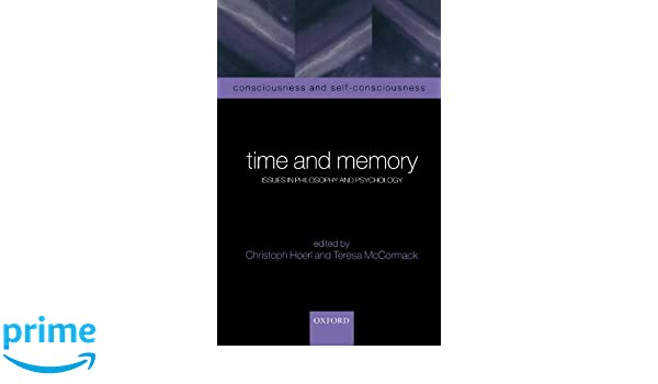 time and memory hoerl christoph mccormack teresa