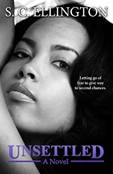 Unsettled: Book 1 by [Ellington, S.C.]