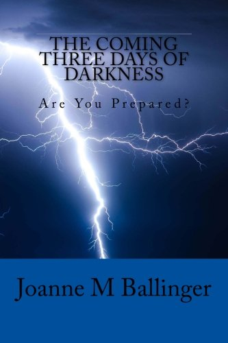 The Coming Three Days of Darkness