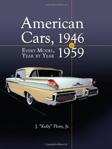 American Cars 1946-1959: Every Model, Year by Year (Flory Models)
